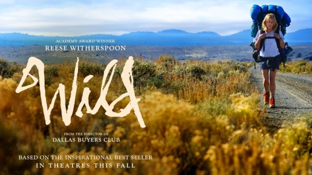 Wild (2014) | The Cinephiliac