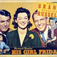 His Girl Friday (1940) is Really a Drama and Not As Screwy As You Think